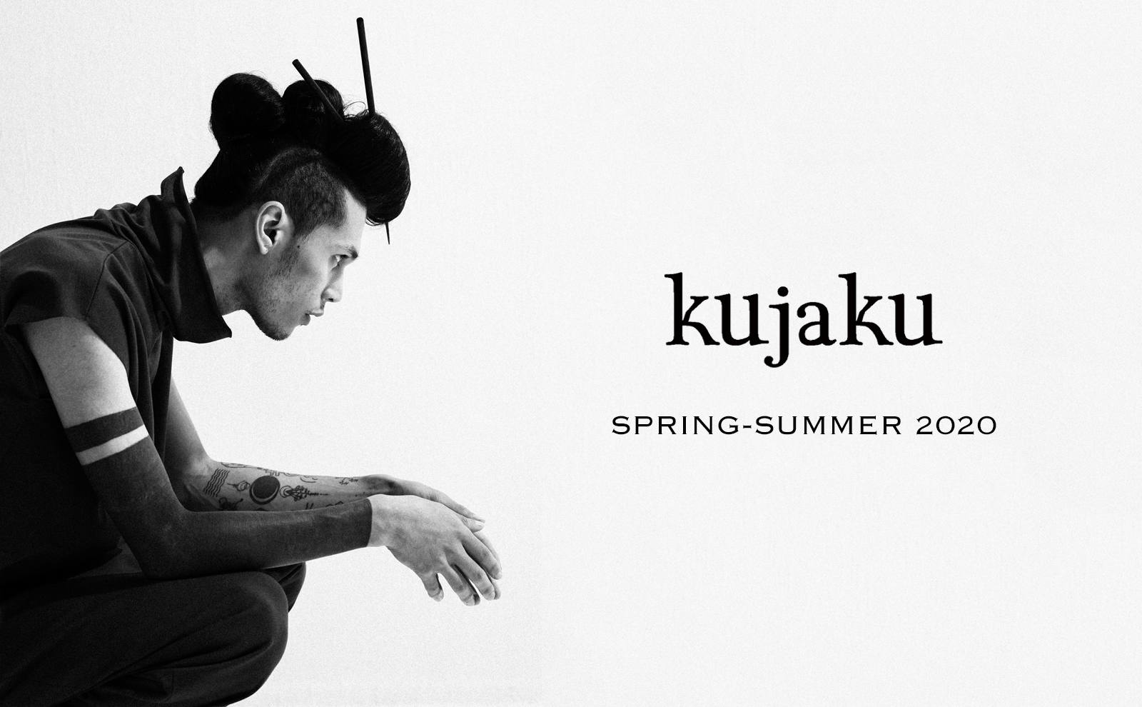kujaku 20S/S Collection